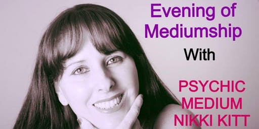 Evening of Mediumship with Nikki Kitt - Plymouth