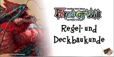 Force of Will: Regel- und Deckbaukunde