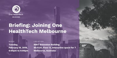 Briefing: Joining One HealthTech Melbourne
