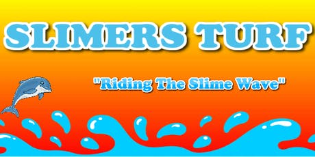 Slimers Turf 2 tickets