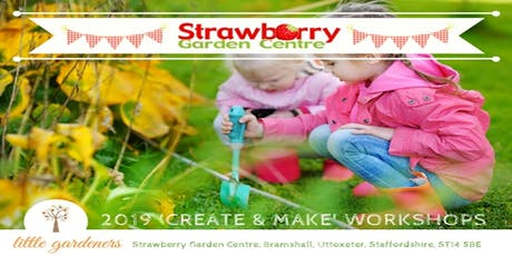 Little Gardeners: Create & Make Event Friday 1st November 2019 (October Half Term) tickets