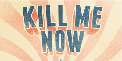 We Had A Web Series: 'KILL ME NOW' Series Finale Show
