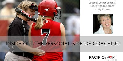 Inside Out-the Personal Side of Coaching