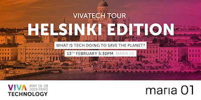 VivaTech Tour in Helsinki - What is tech doing to save the planet?