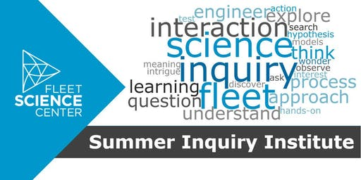 Summer Inquiry Institute 2019 (Educator Workshop)