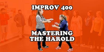 Improv 400 - Mastering the Harold Intensive