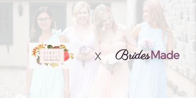 BridesMade & Gina\