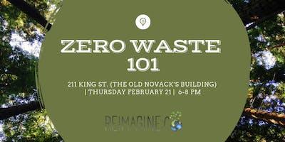 Zero Waste 101 (February 2019)