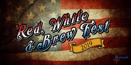 Red, White, and BREW Fest 2019 tickets