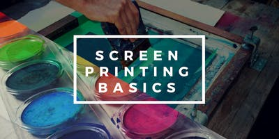 Screenprinting Basics