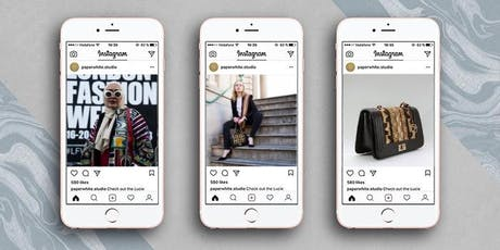 Instagram Marketing For Your Fashion Business: 1-to-1 Masterclass tickets