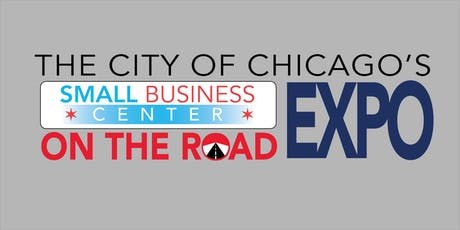 City of Chicago's Small Business Center on the Road Expo tickets