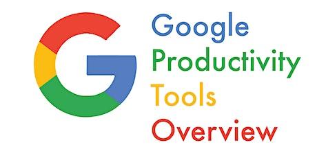 Google Productivity Tools Overview (Webinar) tickets