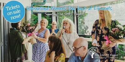 International Womens Day Lunch and fundraiser for The SHIFT Project