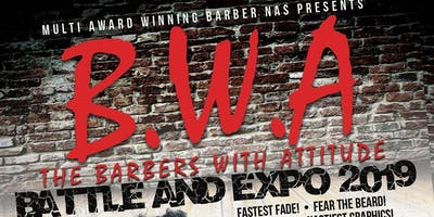 "Barbers With Attitude Expo ""B.W.A"""