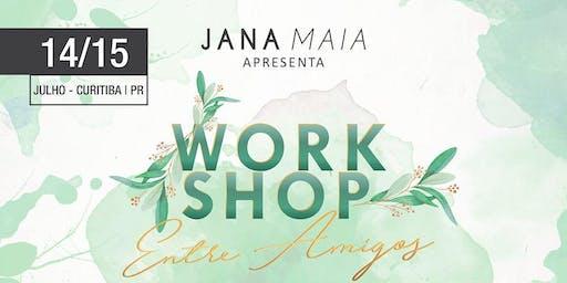 WORKSHOP ENTRE AMIGOS - JANA MAIA