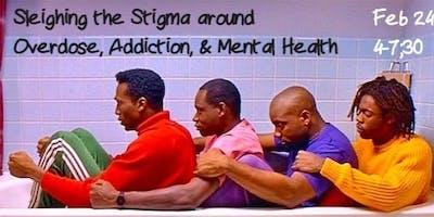 Sleighing the Stigma around Addiction,Overdose, & Mental Health