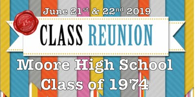 45th Reunion - Moore High School Class of 1974