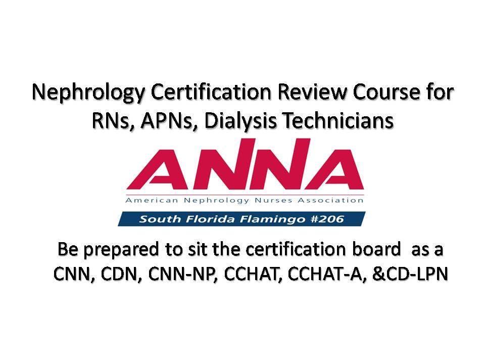 Nephrology Certification Review For Rns Apns Dialysis Technicians