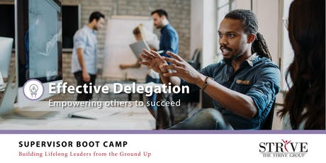 Effective Delegation: Inspiring Others to Succeed tickets