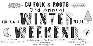 C-U FOLK & ROOTS 3RD ANNUAL WINTER WEEKEND