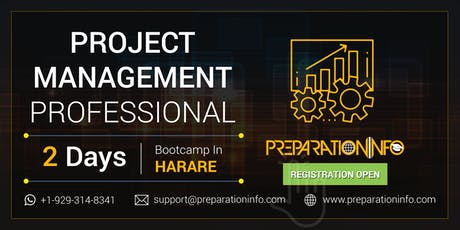 PMP Certification and Exam Prep Classroom Program in Harare 2 Days tickets