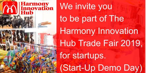 Harmony Innovation Hub Trade Fair 2019(Startup Demo Day)/Exhibition.