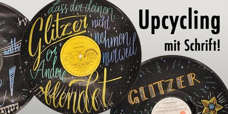 Upcycling mit Schrift! Tickets