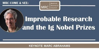 MRC Come & See Marc Abrahams: Improbable Research and the Ig Nobel Prizes