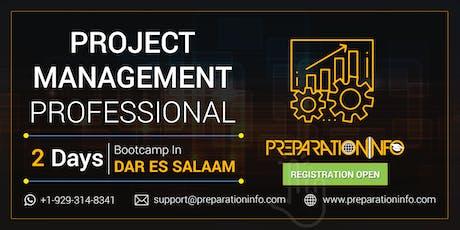 PMP Exam Preparation and Certification Training Program in Dar Es Salaam 2 Days tickets