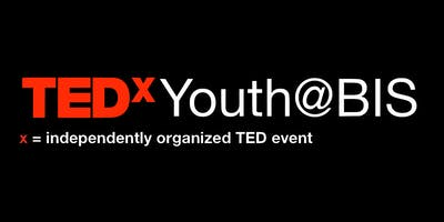 TEDxYouth@BIS 2019