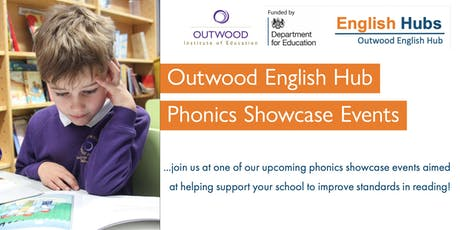 Outwood English Hub Phonics Showcase Events tickets