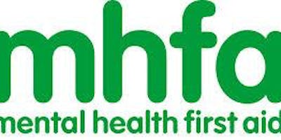 Mental Health First Aid (MHFA) 2 day course 30th April & 1st May 2019 (9.00-4.30pm)