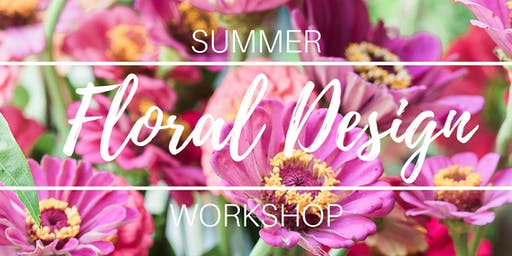 Summer Floral Design Workshop