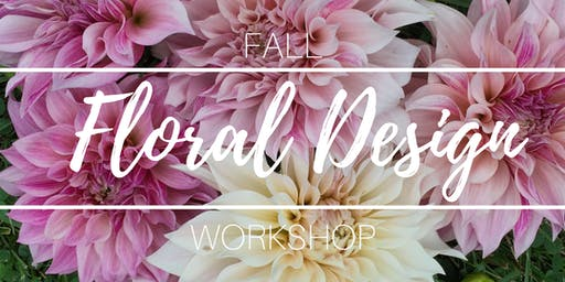 Fall Floral Design Workshop