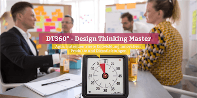 DT360° - Certified Design Thinking Master, Basel