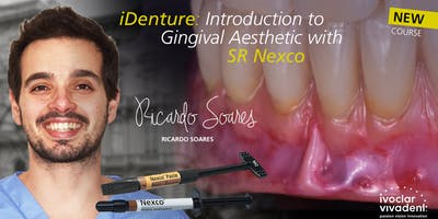 iDenture – Introduction to Gingival Aesthetic with SR Nexco - Skillbond