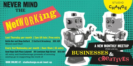NEVER MIND THE NETWORKING - MIXERS & CHAT By Studio Change  tickets