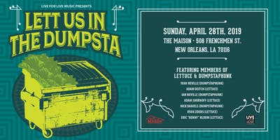 L4LM presents Lett Us In The Dumpsta feat. members of Lettuce & Dumpstaphunk