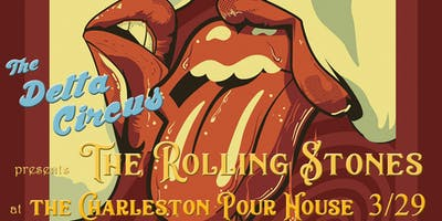 The Delta Circus presents: A Tribute to The Rolling Stones