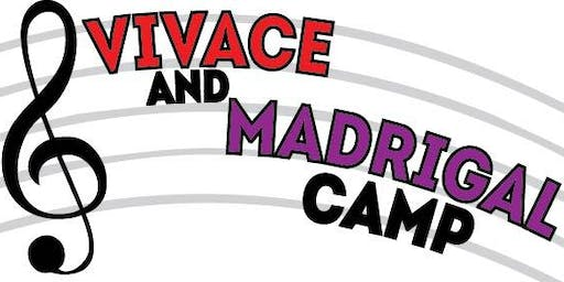 Vivace and Madrigal Camp 2019
