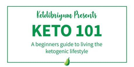 Keto 101: A Beginners Guide to Living a Healthy Keto Lifestyle tickets