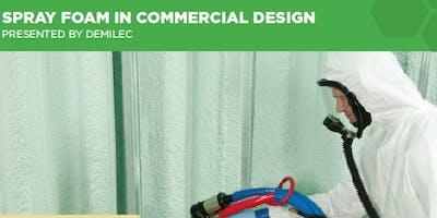 CES: Spray Foam in Commercial Design (1HSW)