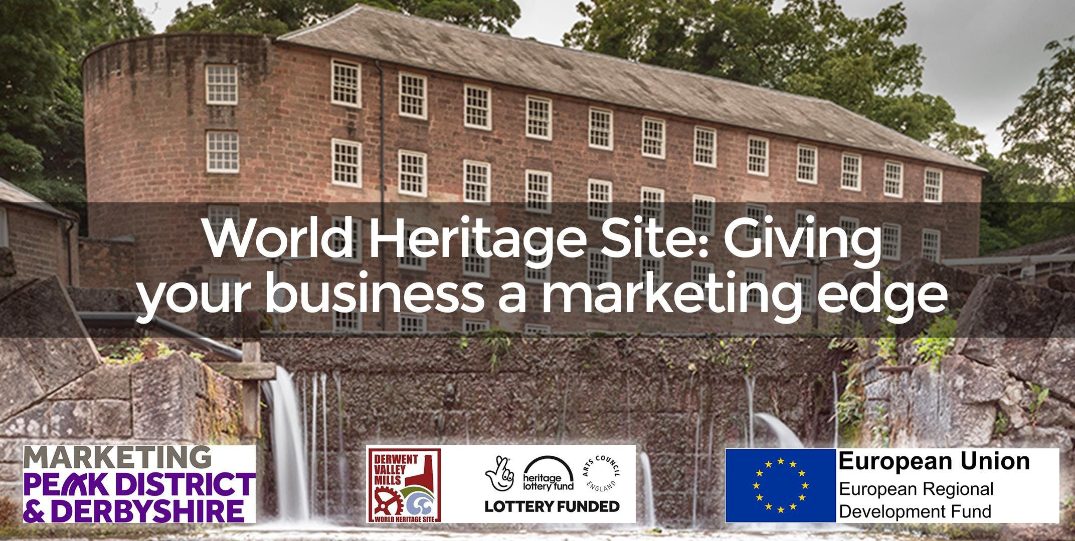 World Heritage Site: Giving your business a marketing edge (Belper)