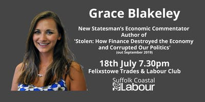 Grace Blakeley: Talk + Q&A hosted by Suffolk Coastal CLP
