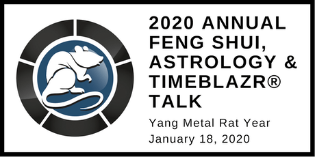 2020 Annual Feng Shui, Astrology & TimeBlazr® Talk - Year of the Metal Rat tickets