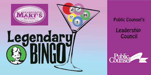 Public Counsel's Leadership Council Presents 2019 LEGENDARY BINGO NIGHT
