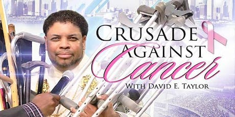 Miracle Crusade Against Cancer with David E. Taylor tickets