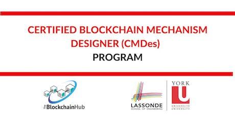 Certified Blockchain Mechanism Designer (CMDes) Program tickets
