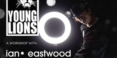 IAN EASTWOOD | Young Lions Workshop | NEX•US | SAN DIEGO